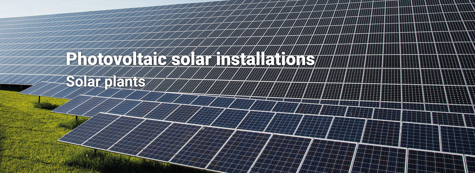 Photovoltaic solar installations | SOLAR PLANTS